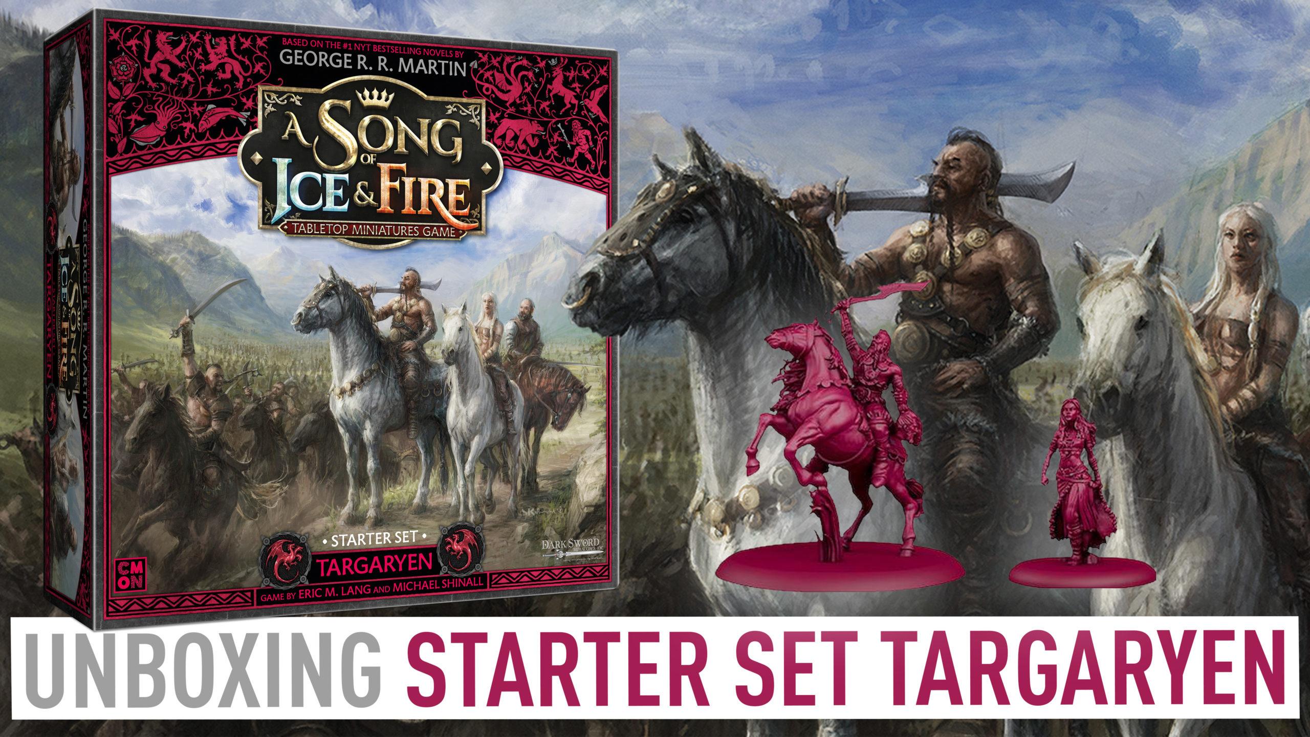 Unboxing Starter Set Targaryen